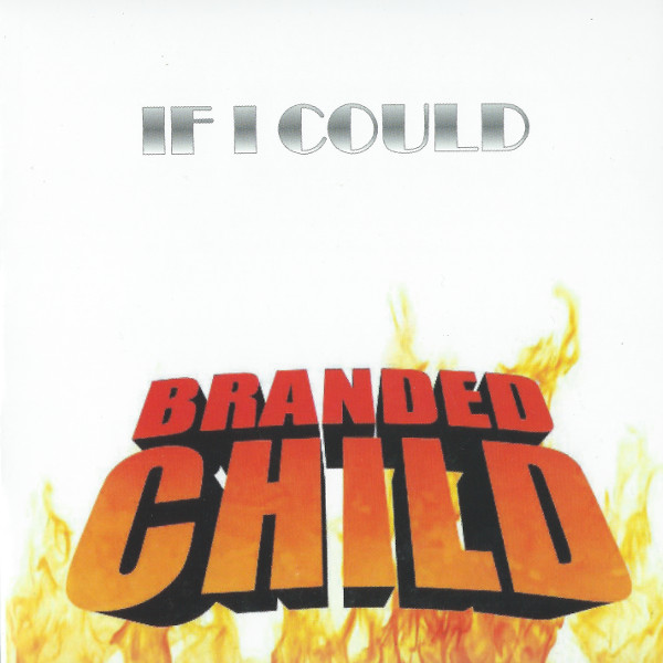 BrandedChild-IfICould