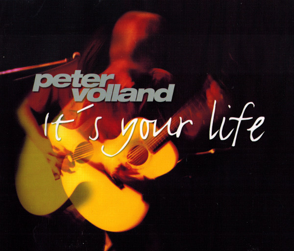 PeterVolland-ItsYourLife