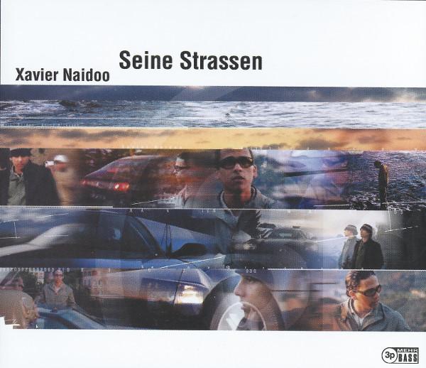 XavierNaidoo-SeineStrassen