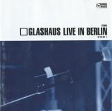 Glashaus-LiveInBerlin
