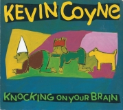 KevinCoyne-KnockingOnYourBrain