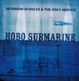 ReverentSchulzzTheHolyService-HoboSubmarine