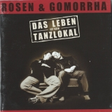 RosenUndGomorrha-DasLebenIstKeinTanzlokal