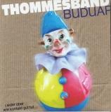 Thommesband-Buduap