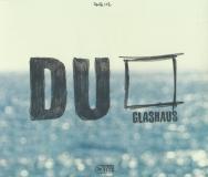 Glashaus-Du