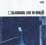 Glashaus-LiveInBerlin