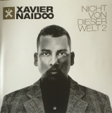 XavierNaidoo-NichtVonDieserWelt2